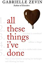 All These Things I've Done[ALL THESE THINGS IVE DONE][Hardcover]
