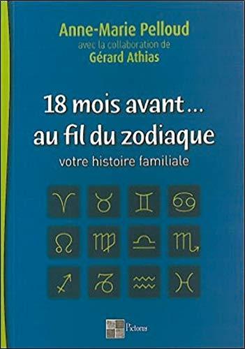 18 Mois Avant Au Fil Du Zodiaque