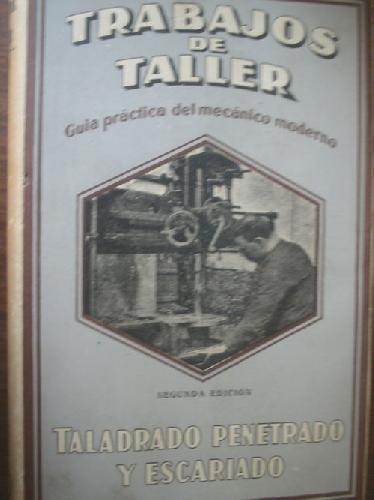 TALADRADO PENETRADO Y ESCARIADO