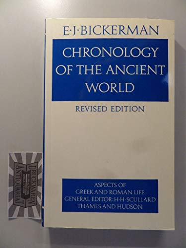 Chronology of the Ancient World (Aspects of Greek and Roman Life) (Aspects of Greek & Roman Life)
