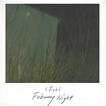 Feb: February Night