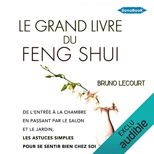 Le grand livre du Feng Shui audiobook cover art