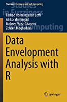 Data Envelopment Analysis with R (Studies in Fuzziness and Soft Computing)