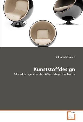 Kunststoffdesign: Möbeldesign von den 60er Jahren bis heute