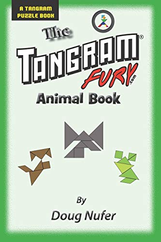 Tangram Fury Animal Book (Tangram Fury Puzzle Book) (Volume 16)