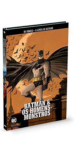 Batman & Os Homens-monstros - Coleção Lendas Do Batman