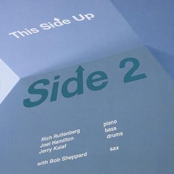 Side 2 (feat. Rich Ruttenberg, Joel Hamilton, Jerry Kalaf & Bob Sheppard)