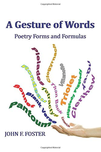 A Gesture of Words: Poetry Forms and Formulas