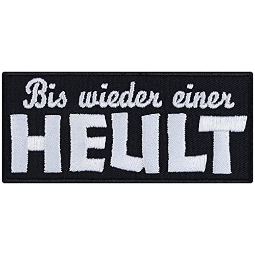 Parche con texto en alemán 'Bis Wieder Einer Heul!' (90 x 40 mm)
