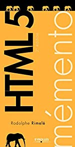 Mémento HTML 5 de Rodolphe Rimelé