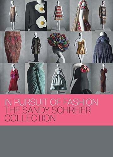 Image of In Pursuit of Fashion: The Sandy Schreier Collection