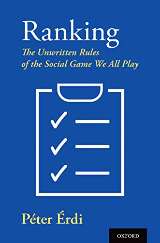 Ranking: The Unwritten Rules of the Social Game We All Play (English Edition)
