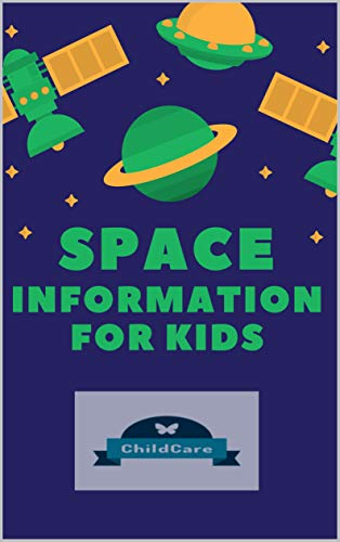 Couverture du livre Space Information for Kids (English Edition)