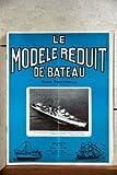 MODELE REDUIT DE BATEAU (LE) N° 125 du 01-07-1965 LA GALISSONNIERE EN 62 QUITTANT LORIENT EN FIN D'ARMEMENT