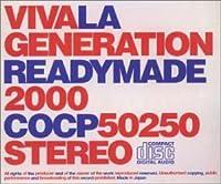 La Generation Readymade 2000