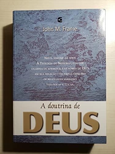 A Doutrina do Conhecimento de Deus - Teologia do Senhorio