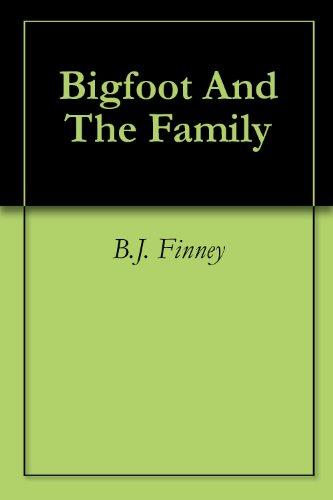Bigfoot And The Family (English Edition)