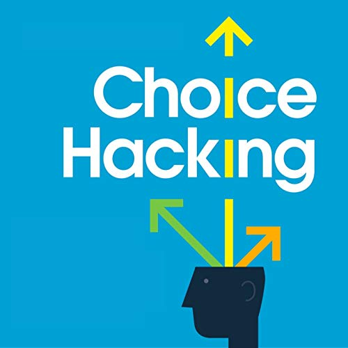 Choice Hacking Podcast By Jennifer L. Clinehens cover art
