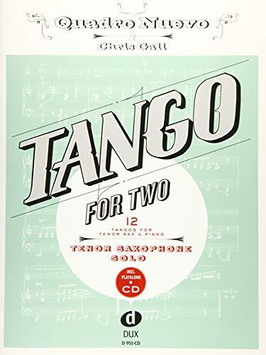 Tango for Two. 12 Tangos for Tenor Saxophone Solo