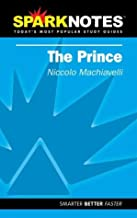 Spark Notes: Prince,the by Niccolo Machiavelli (2004-10-14)