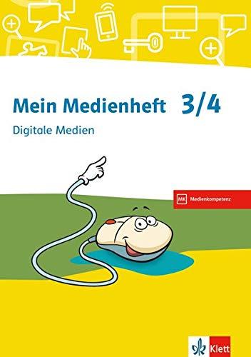 Mein Medienheft 3/4. Digitale Medien: Arbeitsheft Klasse 3/4
