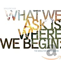What We Ask Is Where W