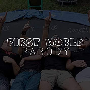 First World Parody