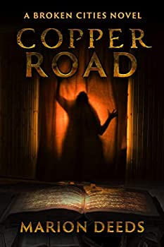 Copper Road by Marion Deeds science fiction and fantasy book and audiobook reviews