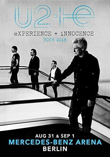 Desconocido U2 Experience + Innocence 2018 Tour Mercedez Benz Areana Berlin Póster Foto Songs Experience Billetes 78 (A5-A4-A3) - A4