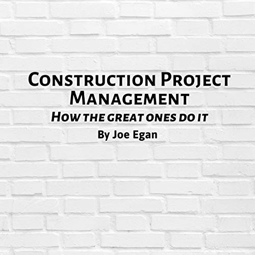 Construction Project Management Audiobook By Joe Egan cover art