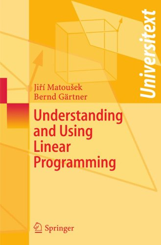 Understanding and Using Linear Programming (Universitext) (English Edition)