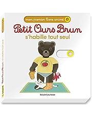 Petit Ours Brun s'habille comme un grand - Mon premier livre animé
