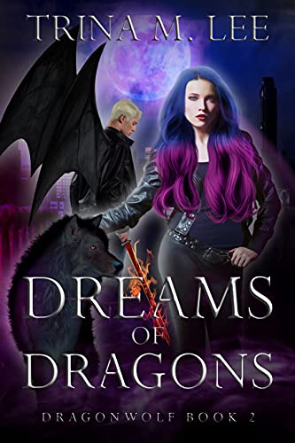 Dreams of Dragons: A Rejected Mates Paranormal Romance (Dragonwolf Series Book 2) (English Edition)