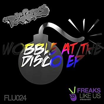 Wobble At The Disco EP