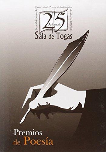 """XXV Aniversario """"Sala de Togas"""". Premios de Poesía. (Literatura del Colegio de Abogados de Almería)"""