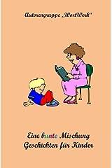 Eine bunte Mischung Geschichten fuer Kinder Taschenbuch