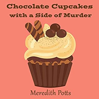 Chocolate Cupcakes with a Side of Murder audiobook cover art