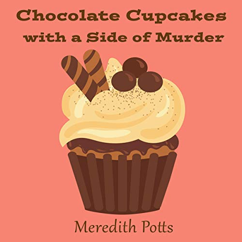Chocolate Cupcakes with a Side of Murder Titelbild
