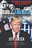 Trump: The Destiny of God€™s America: The Great Awakening and Battle for Our Country€™s Future