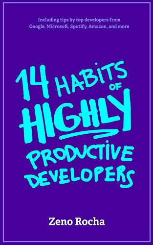 14 Habits of Highly Productive Developers book cover