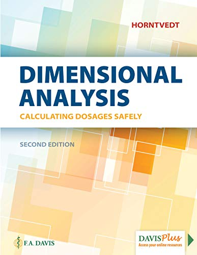 Dimensional Analysis: Calculating Dosages Safely