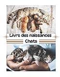 Livre des naissances chats: permet le suivi des naissances de ses chatons / suivi vétérinaire / journal des portées / pratique pour les éleveurs