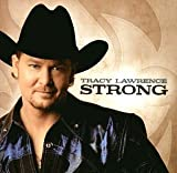 Songtexte von Tracy Lawrence - Strong