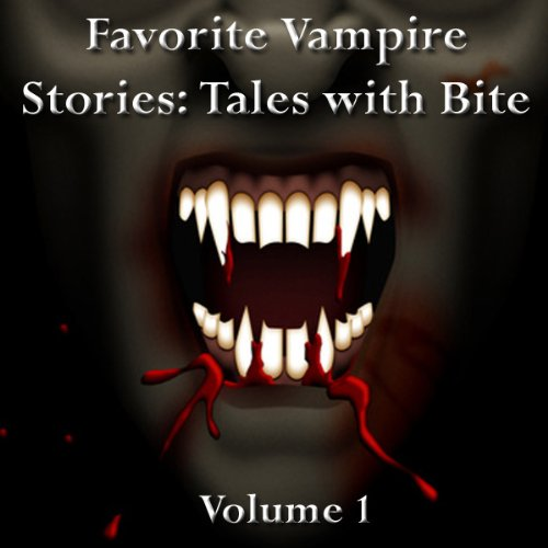 Favorite Vampire Stories: Tales with Bite audiobook cover art