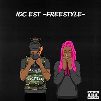 Idc Est (Freestyle)