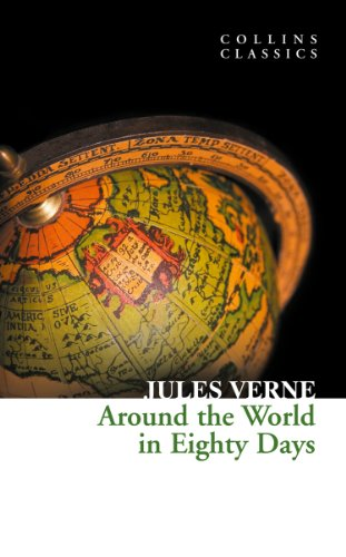Around the World in Eighty Days (Collins Classics) (English Edition)
