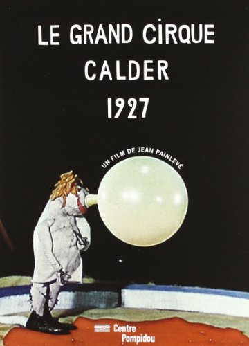 Le grand cirque Calder 1927