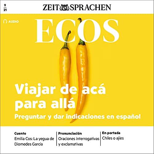 Ecos Audio - Viajar de acá para allá, Preguntar y dar indicaciones en español. 9/2021 Titelbild