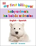 My First Bilingual los animales bebés (My First Tabbed Board Book)