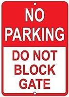 アルミニウム金属ノベルティ危険サイン、駐車場なしゲート駐車サインをブロックしないでください金属面白い警告サインホームヤードの私有財産の危険注意サインノベルティギフトのアイデア